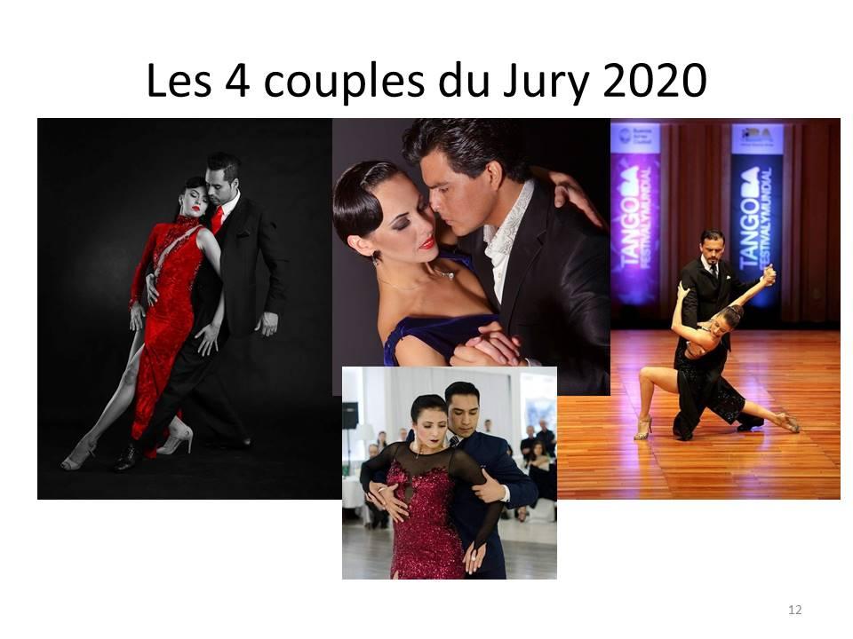 Le jury est composé de 4 couples tous finalistes du Mundial de Buenos Aires